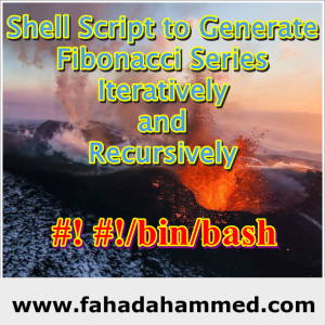 Shell_Script_to_Generate_Fibonacci_Series_Iteratively_and_Recursively